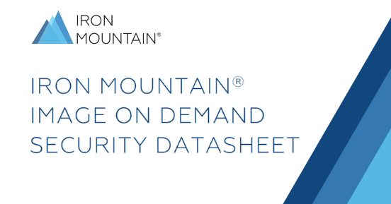 Iron Mountain<sup>®</sup> Image on Demand Security Datasheet