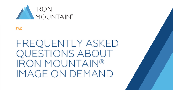 Frequently Asked Questions About Iron Mountain<sup>®</sup> Image on Demand
