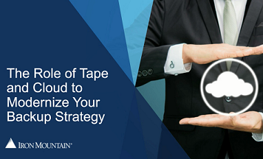 Combine Cloud and Tape to Modernize Your Backup Strategy