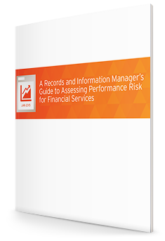 A Records and Information Managers Guide to Assessing Performance Risk