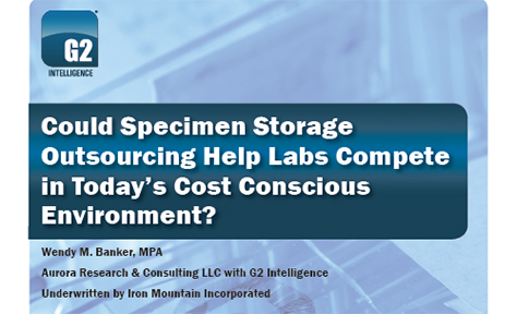Could Specimen Storage Outsourcing Help Labs Compete In Today's Cost Conscious Environment?