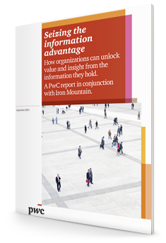 Seizing the Information Advantage | Iron Mountain