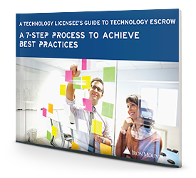 A Licensee's Guide to Technology Escrow: A 7 Step Process to Achieve Best Practices